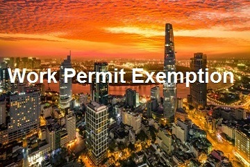 HOW TO OBTAIN VIETNAM WORK PERMIT EXEMPTION