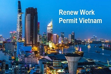HOW TO RENEW VIETNAM WORK PERMIT